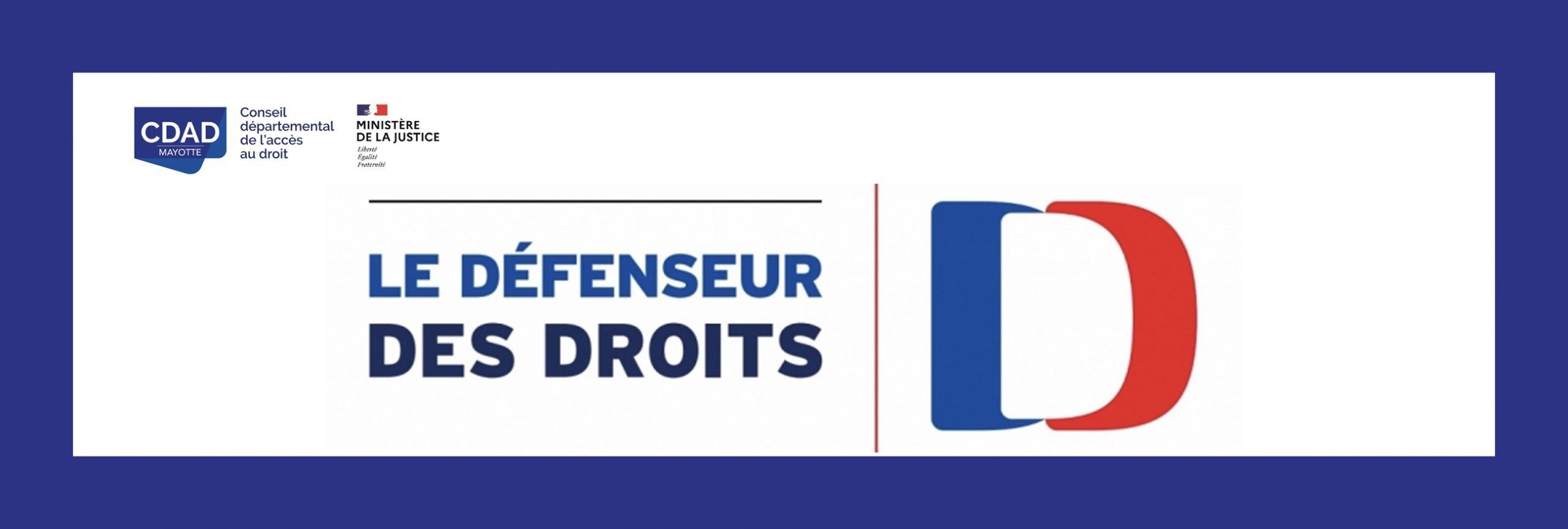 Arrêt des permanences du délégué défenseurs des droits au tribunal: du 21 juillet 2020 au 16 août 2020
